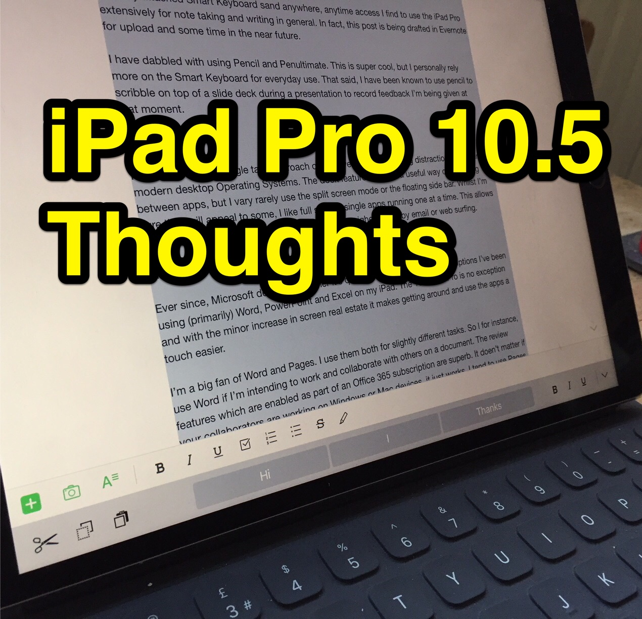 iPad Pro 10.5 Thoughts